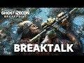 Ghost Recon Breakpoint | BREAKTALK | Bis zum Bruchpunkt...