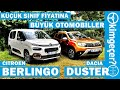 Citroen Berlingo ve Dacia Duster