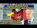 AMLO descubre Ranchos y autos super deportivos para subastarlos y financiar Guardia Nacional