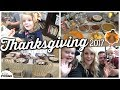 Thanksgiving Day VLOG || Movies, Home Decor Tour, Family & FOOD!