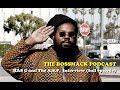 THE BOSSMACK PODCAST - Episode #86 - Ras G & The Afrikan Space Program (full episode)