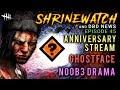 No0b3 Drama, 3YR Stream & GhostFace [#45] ShrineWatch and Dead by Daylight News