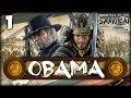 THE RISE OF OBAMA! Total War: Saga - Fall of the Samurai: Darthmod - Obama Campaign #1