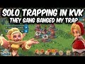 KVK Action Solo Trapping They Tried to Gang Bang - Lords Mobile