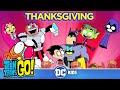 Teen Titans Go! | Thanksgiving Again | DC Kids