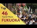 """FUKUOKA"" Top 46 Tourist Places | Fukuoka Tourism | JAPAN"