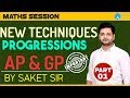 AP & GP  | Part 1 |  Learn New Techniques Of Progressions  | BY SAKET SIR | 10 PM