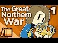 Great Northern War - When Sweden Ruled the World - Extra History - #1