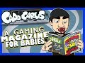 A Gaming Magazine for Babies - Caddicarus