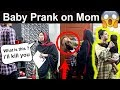 I have a baby & Wife Prank on Pakistani Mom | Gone wrong