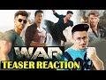 WAR | Official Teaser Reaction | Review | Hrithik Roshan, Tiger Shroff, Vaani Kapoor