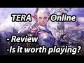 TERA Online - Is it worth playing? 2018