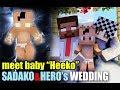 "Monster School : Herobrine and Sadako's Wedding (Meet Baby ""Heeko"")"