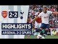 HIGHLIGHTS | ARSENAL 2-2 SPURS