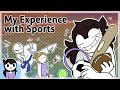 My Experience with Sports