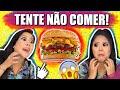 DESAFIO TENTE NÃO COMER! | Blog das irmãs