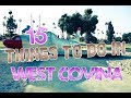Top 15 Things To Do In West Covina, California