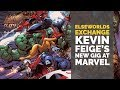 Kevin Feige and Marvel Comics | Elseworlds Exchange