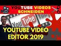 YouTube Videos schneiden | YouTube Video Editor 2019