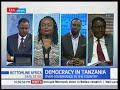 Democracy In Tanzania:Bottomline Africa full bulletin