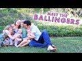Meet the Ballinger Family - Channel Trailer 2018