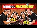 MASTERCHEF DOS MARIDOS (ELES COZINHARAM PARA NÓS)   Blog das irmãs