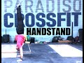 HOW TO DO A HANDSTAND STEP BY STEP - Paradiso CrossFit