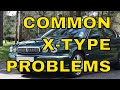 What can go with with a Jaguar X Type? - What has gone wrong with my X-Type since I've owned it?