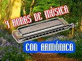 4 HORAS DE MÚSICA INSTRUMENTAL CON ARMÓNICA | HARMONICA | hours of relaxing music for studying