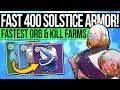 Destiny 2 | FAST SOLSTICE ARMOR UPGRADES! Easy Solo Orb Farm, Fast Super Kills & 400 Armor Guide!