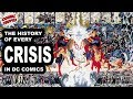 The History of Every Crisis in DC Comics