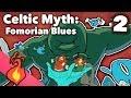 Celtic Myth - Fomorian Blues - Extra Mythology - #2