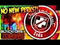 NO NEW PERKS IN ZOMBIES?! (Remember That Time When #10)
