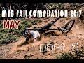 MTB fail compilation 2017 May #2