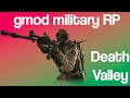 Gmod Military RP DEATH VALLEY! How to Dodge Sniper Bullets!- Funny Moments #1