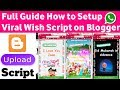 How to make wishing sites On Blogger | How to Upload Wishes Whatsapp Viral Script on Blogger
