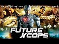Future X Cop Returns (2017) New Released Full Hindi Dubbed Movie   Jacqueline   Chinese Action Movie