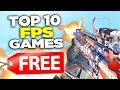 TOP 10 Free PC FPS Games 2019 (NEW!)