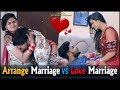 Arrange Marriage Vs Love Marriage || Virat Beniwal || Namra Qadir