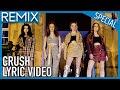 REMIX - CRUSH (LYRIC VIDEO)