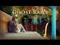 Ghost Rails  - Antiquity Echoes
